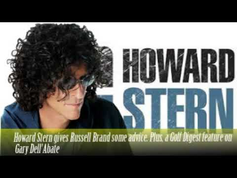 Howard Stern gives Russell Brand some advice  Plus, a Golf Digest feature on Gary Dell'Abate
