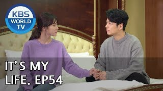 It's My Life | 비켜라 운명아 - Ep.54 [SUB : ENG,CHN,IND/ 2019.01.24]