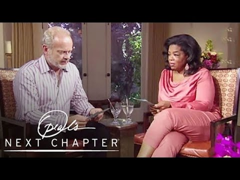 Kelsey Grammer's Tragic Family History  Oprah's Next Chapter  Oprah Winfrey Network