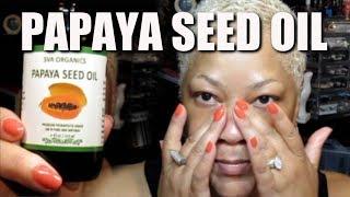 PAPAYA SEED OIL BENEFITS FOR SKIN