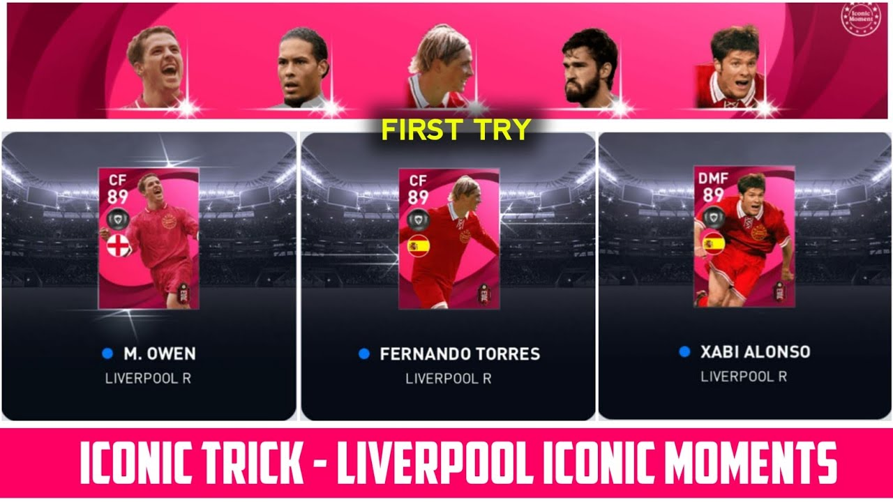 HOW TO GET M. OWEN AND F. TORRES FROM LIVERPOOL ICONIC MOMENTS   EFFECTIVE TRICK   PES 2021
