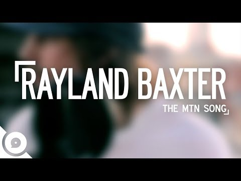 Rayland Baxter - The Mtn Song | OurVinyl Sessions