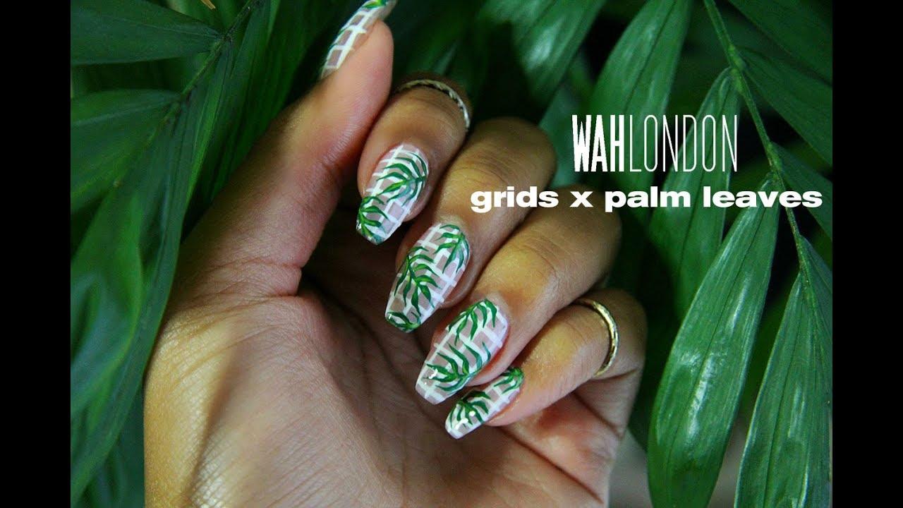 Grid X Palm Leaf Nail Art Wah London Youtube