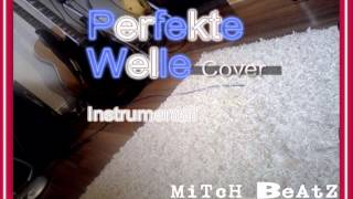 MiTcH_BeAtZ  -  Perfekte Welle (Instrumental Version)