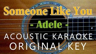 Someone Like You - Adele [Acoustic Karaoke | Original Key]