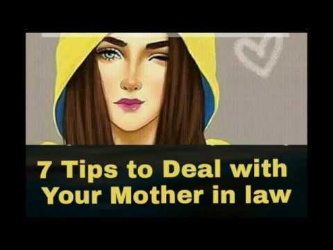 HOW to deal with mother in law, 7 tips to...