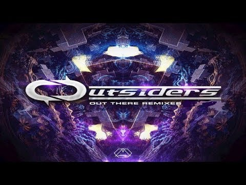 Outsiders - Out There Remixes ᴴᴰ