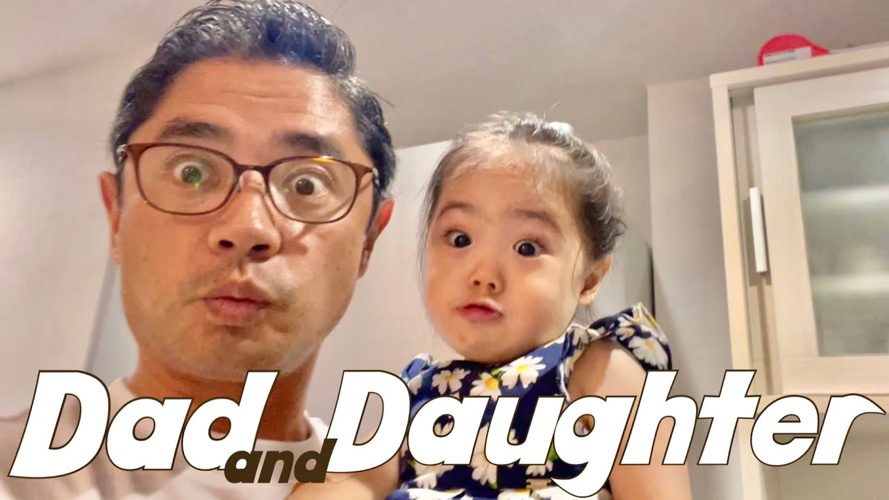 Dad and Daughter's Day!| Stay home with Daddy