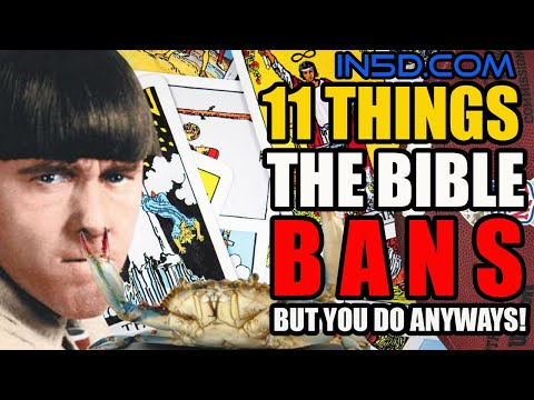 11 Things The Bible Bans, But You Do Anyways! | In5d.com