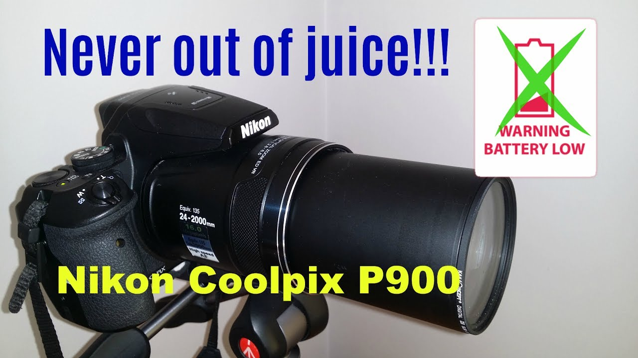✅ Ultimate Nikon coolpix P900 unlimited battery hack / tutorial - record  like a pro! ✅