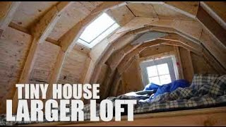 Tiny House, Larger Loft