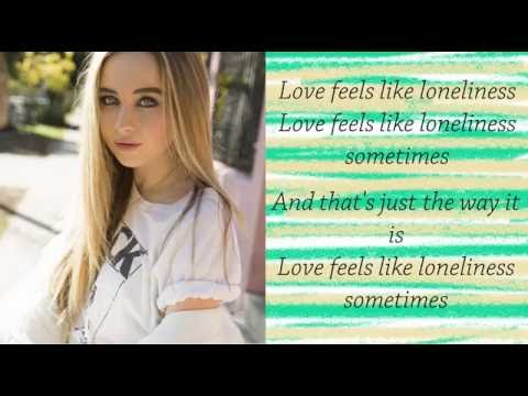 Feels Like Loneliness - Sabrina Carpenter (Lyrics)