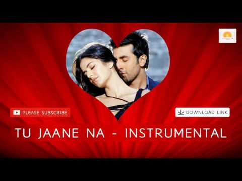 Tu Jaane Na - Ajab Prem Ki Ghazab Kahani | Instrumental | Ranbir Kapoor | Katrina Kaif | HD
