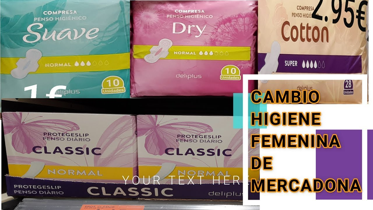 Cambio En Higiene Femenina De Mercadona Youtube