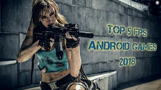 Top 5 FPS Android Games 2018 under 100MB