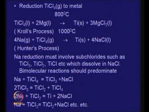 Mod-01 Lec-29 Lecture-29-Extraction of Titanium