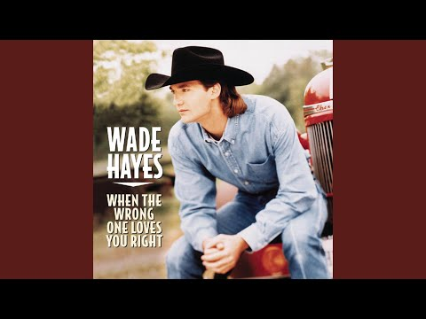 Tore Up From The Floor Up   Wade Hayes | Shazam