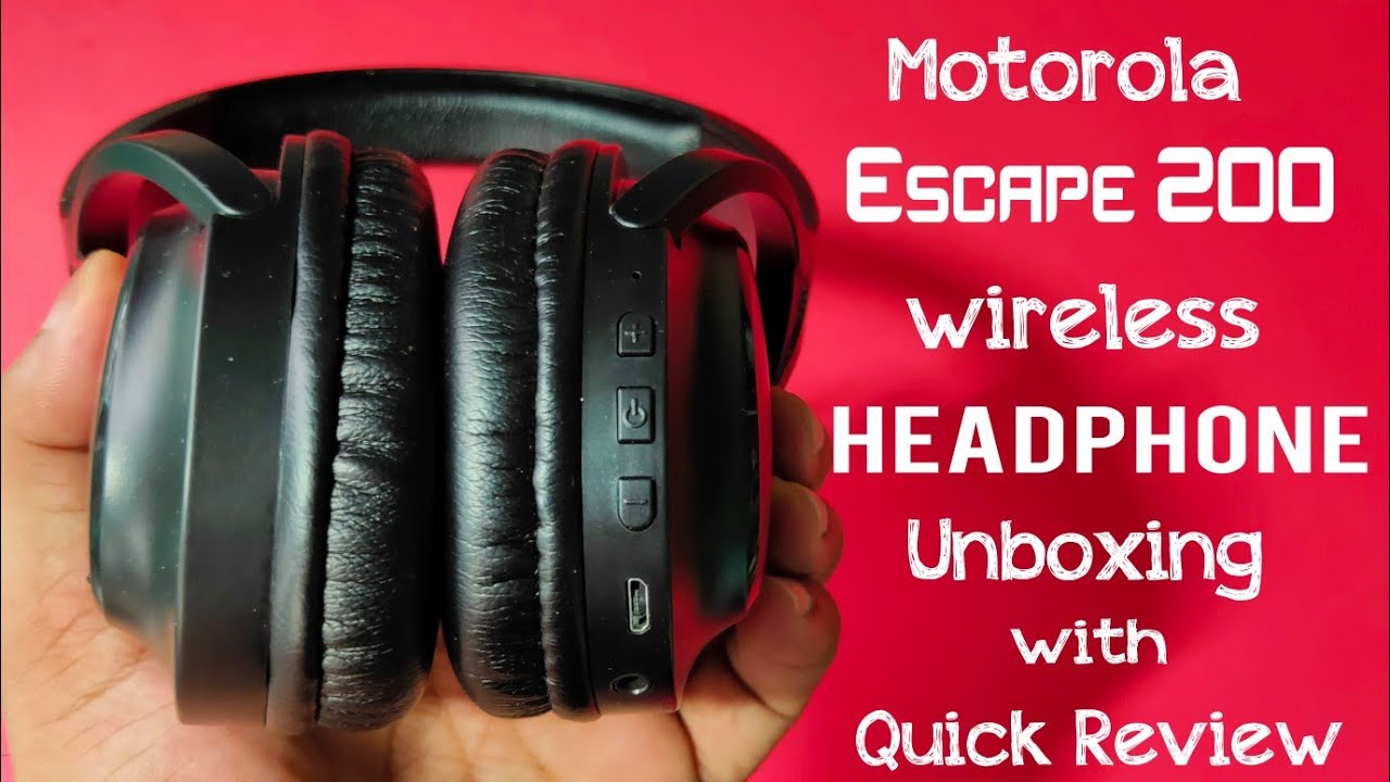Motorola Escape 200 Wireless Headphone Unboxing With Quick Review Over The Ear Headphone Wepclick Youtube