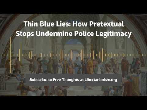 Episode 153: Thin Blue Lies: How Pretextual Stops Undermine Police Legitimacy (with Jonathan Blanks)
