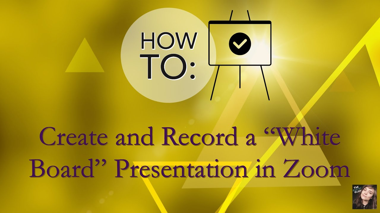 How to Record Whiteboard in Zoom: Creating and Giving Virtual Presentations WITH Video & Voice Over
