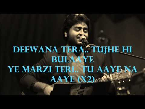 Main Hoon Deewana Tera- Leela Movie- Arijit Singh Lyrics Video- Enjoy The Lyrics