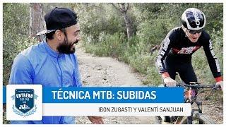 Técnica en MTB: Subidas | Entreno del día(Hoy respondemos una de las preguntas que nos habéis hecho en los comentarios de los vídeos. Ibon Zugasti nos da unos consejos par subir mejor en ..., 2016-01-13T16:37:31.000Z)