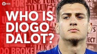 Who is DIOGO DALOT?!?! Tomorrow