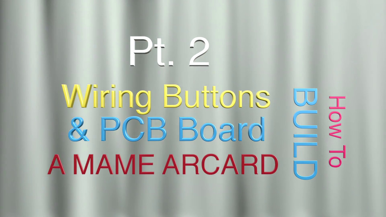 How to wire LED & Standard Arcade Buttons and I-Pac 2 Switch Pt 2