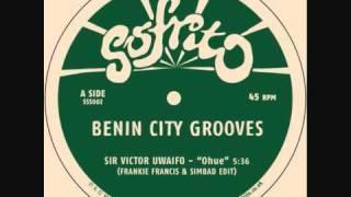 Sir Victor Uwaifo - Ohue - Frankie Francis & Simbad Edit