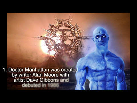 Dr. Manhattan Top 10 Facts - BOOOOOMcast
