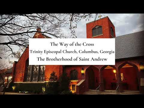 The Way of the Cross with the Brotherhood of Saint Andrew
