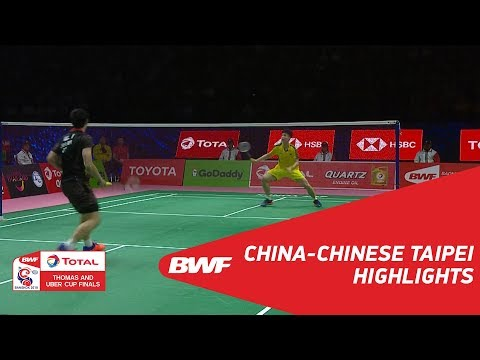 TOTAL BWF Thomas & Uber Cup Finals 2018 | China vs Chinese Taipei QF | Highlights | BWF 2018