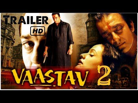 Vaastav 2 Trailer 2017  Sanjay Dutt   | Paresh Rawal | Sanjay Narvekar |  Fan Made |