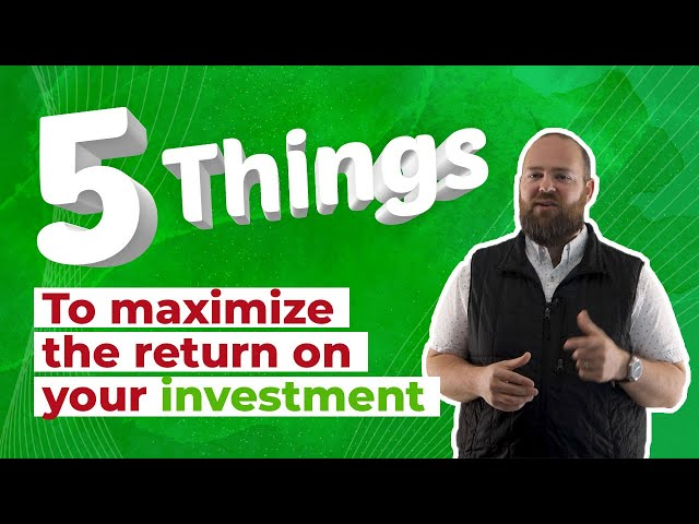 5 Ways to Maximize Your Real Estate Investment