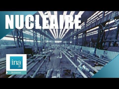 1974 : Le programme nucléaire civil en France   Archive INA