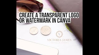 How to Create a Transparent Logo in Canva