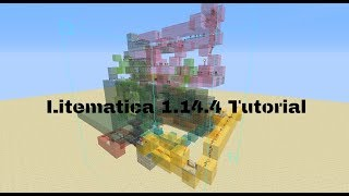 how to use Litematica 1.14.4