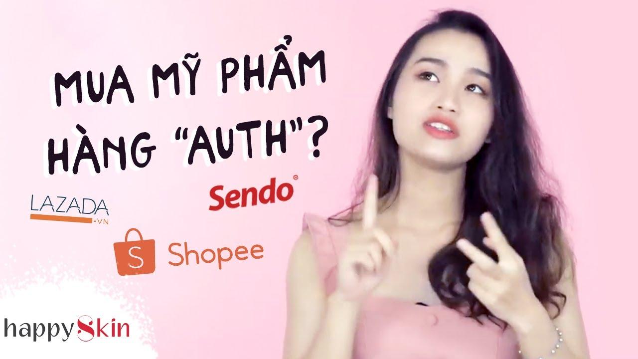 Làm sao để không mua phải HÀNG GIẢ trên Shopee, Lazada? ✅ AUTHENTIC ONLINE SHOPPING TIPS  Happy Skin