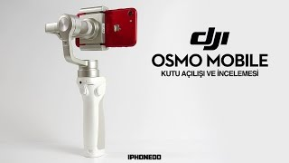 DJI OSMO MOBILE —İNCELEMESİ [4K]