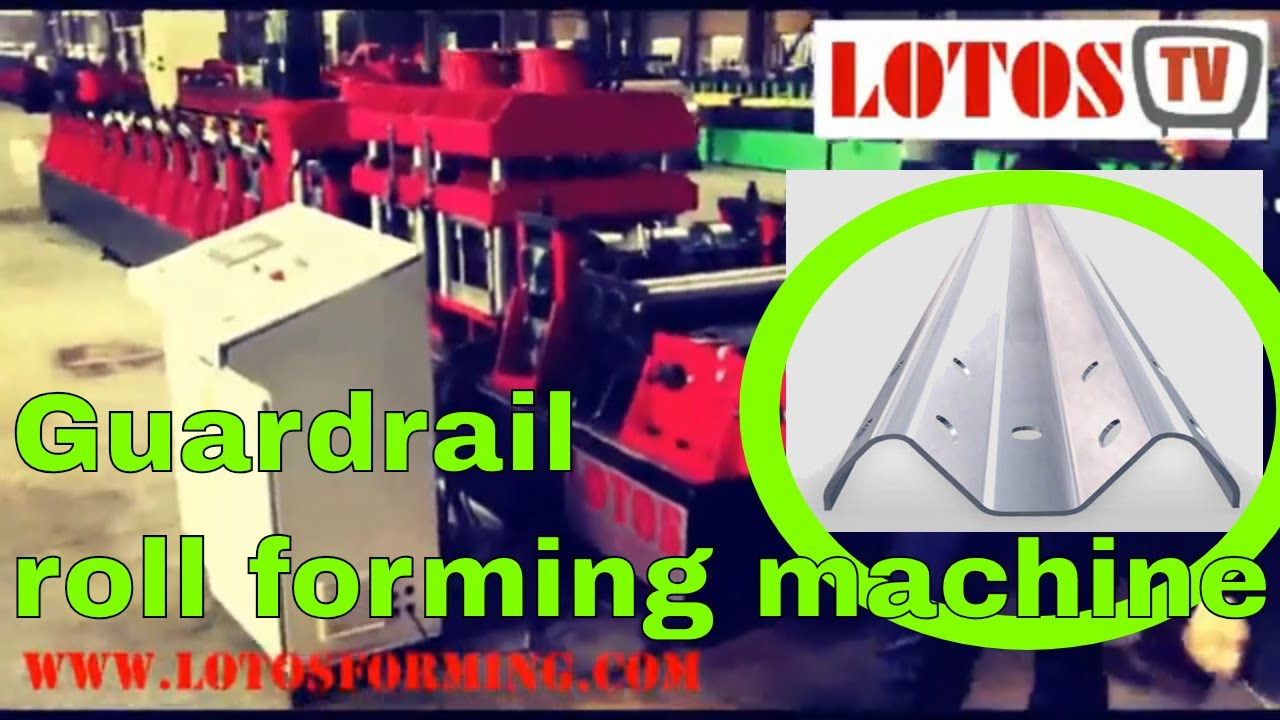 ▷ Guardrail roll forming machine | Highway guardrail suppliers ◁