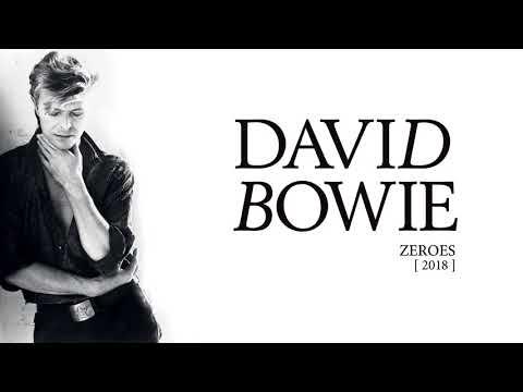 David Bowie - Zeroes, 2018 (Official Audio)