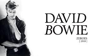 David Bowie - Zeroes, 2018 (Official Audio) thumbnail