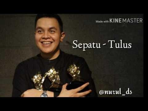 Sepatu - Tulus (lirik lagu indonesia)