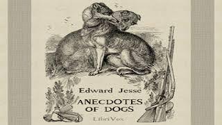 Anecdotes of Dogs | Edward Jesse | *Non-fiction, Animals | Book | English | 5/8