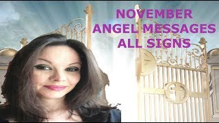 NOVEMBER 2017 ANGEL MESSAGES ALL SIGNS