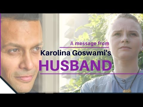 A Message From Karolina Goswami's Husband | India In Details