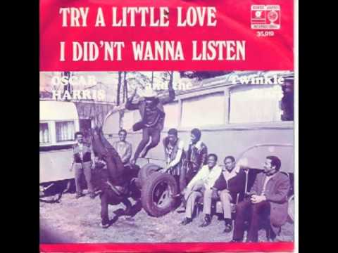 Oscar Harris and The Twinkle Stars - Try A Little Love