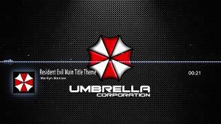 Marilyn Manson - Resident Evil Main Title Theme(Full hd 60fps visual,HQ)
