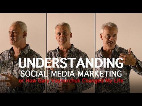 Understanding Social Media Marketing... or How Gary Vee Changed My Life