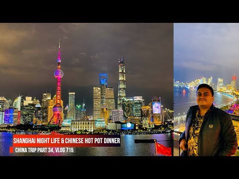 Chinese Hot Pot Dinner & Shanghai Night Life, China Trip EP #34